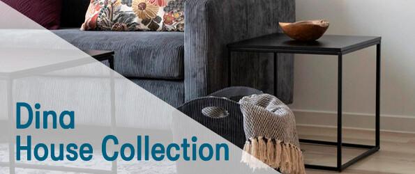 Dina House Collection